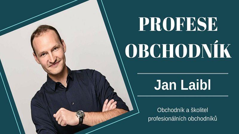 Jan Laibl – buďte nejlepším obchodníkem